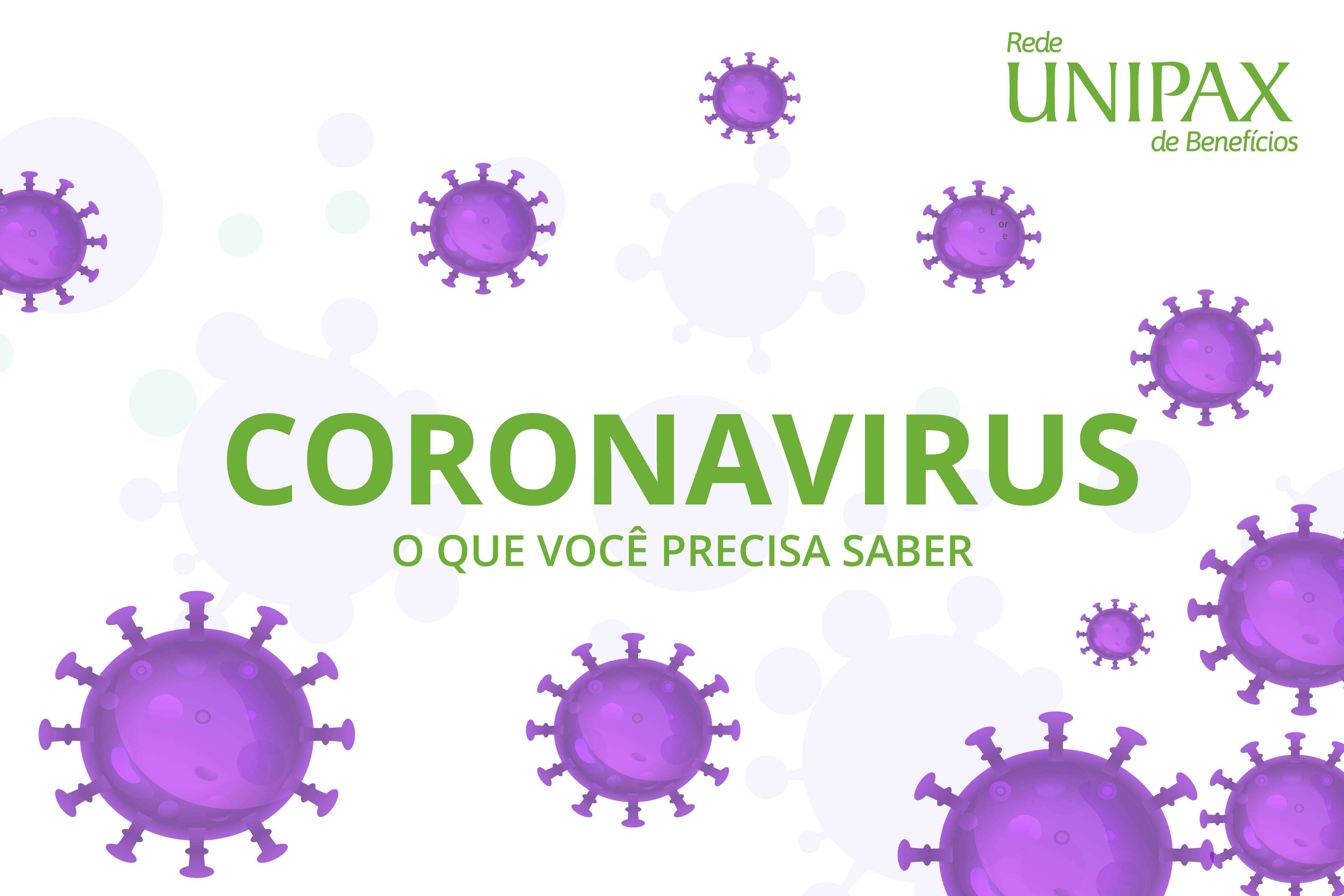 Coronavírus: tudo o que você precisa saber